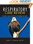 Respiratory Care Review: An Intense L...