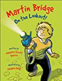 img - for Martin Bridge: On the Lookout! book / textbook / text book