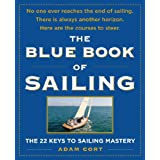 The Blue Book of Sailing : The 22 Keys to Sailing Mastery