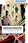 American Apocalypse: A History of Mod...