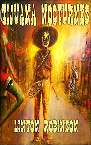 Tijuana Nocturnes