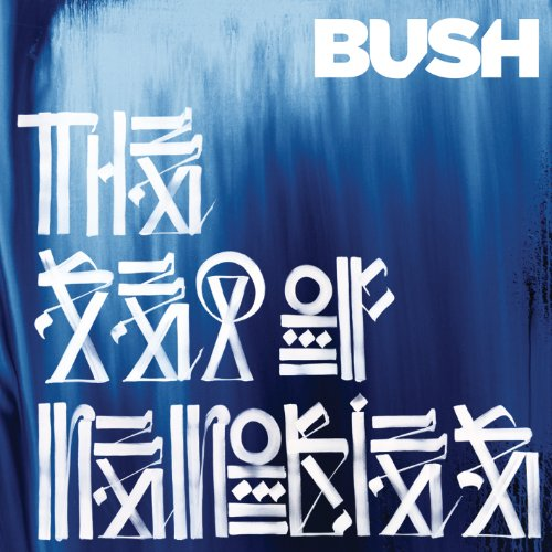 Sea of Memories by Bush