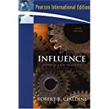 Influence: Science and Practiceby Robert B. Cialdini