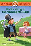 img - for Judy Moody and Friends: Rocky Zang in The Amazing Mr. Magic (Book #2) book / textbook / text book