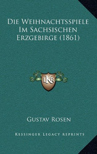 Die Weihnachtsspiele Im Sachsischen Erzgebirge (1861)