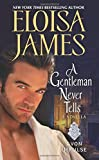 A Gentleman Never Tells: A Novella	 by  Eloisa James in stock, buy online here