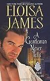 A Gentleman Never Tells: A Novella by  Eloisa James in stock, buy online here