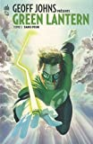 echange, troc Geoff Johns - Geoff Johns présente Green Lantern, tome 1 : Sans peur