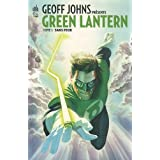 Geoff Johns prsente Green Lantern, tome 1 : Sans peurpar Geoff Johns