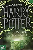 Harry Potter Et Le Prince De Sang-mele