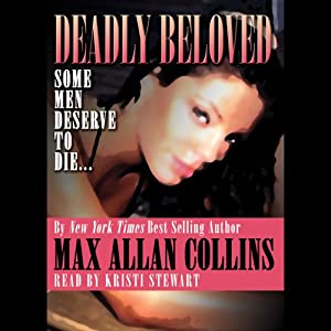 Deadly Beloved | [Max Allan Collins]