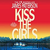 Kiss the Girls   [James Patterson]