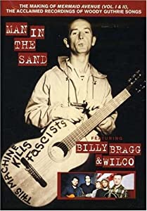 "Billy Bragg & Wilco - Man in the Sand (The Making of ""Mermaid Avenue"")"
