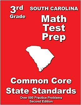 South Carolina 3rd Grade Math Test Prep: Common Core State ...