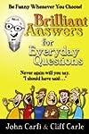 Brilliant Answers for Everyday Questi...