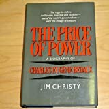 The Price of Power: A Biography of Charles Eugene Bedaux