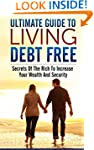 Ultimate Guide To Living Debt Free: S...