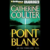 Point Blank: FBI Thriller #10 | [Catherine Coulter]