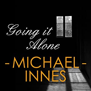 Going It Alone | [Michael Innes]