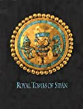 img - for Royal Tombs of Sipan book / textbook / text book