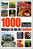 echange, troc Time Out Guides Ltd - 1,000 Things to Do in London