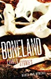 Boneland: Linked Stories