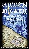 HIDDEN MICKEY: Sometimes Dead Men DO Tell Tales! (Hidden Mickey, volume 1)