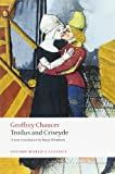 img - for Troilus and Criseyde (Oxford World's Classics) book / textbook / text book