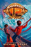 Magnificent 12 the Power Pb (0007395965) by Michael Grant