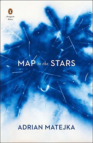 Map to the Stars (Penguin Poets) [Matejka, Adrian] (Tapa Blanda)