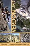 51 ans et 510 voies d'escalade au Verdon