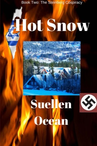 Hot Snow: Volume 2 (The Steinberg Conspiracy)