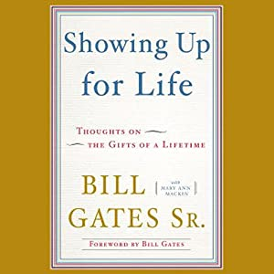 Showing Up for Life | [Bill Gates]