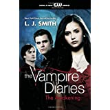 The Awakening (The Vampire Diaries, Vol. 1) ~ L. J. Smith