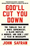 God'll Cut You Down: The Tangled Tale...