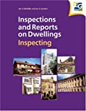 Inspections and Reports on Dwellings Series: Inspections and Reports on Dwellings: Inspecting (The Inspections and Reports on Dwellings) (Volume 1) (0728204487) by Ian A. Melville
