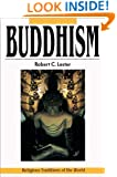 Buddhism: The Path to Nirvana (Religious Traditions of the World)