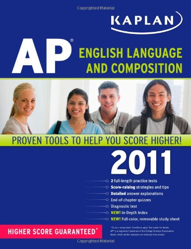 Kaplan AP English Language and Composition 2011 (Kaplan AP English Language & Composition)