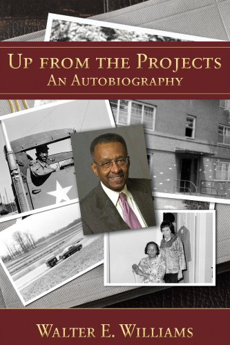 Up from the Projects: An Autobiography (HOOVER INST PRESS PUBLICATION), Walter E. Williams