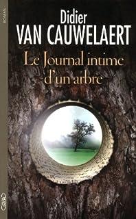 Le journal intime d'un arbre : roman
