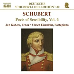 Schubert-Lied-Edition: Poets of Sensibility Vol. 6