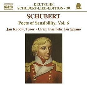 Schubert-Lied-Edition: Poets of Sensibility Vol. 6