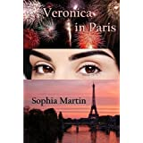 Veronica in Paris (Veronica Barry)by Sophia Martin