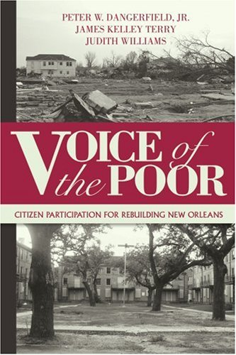 Voice of the Poor: Citizen Participation for Rebuilding New Orleans