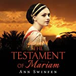 The Testament of Mariam | Ann Swinfen