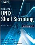 Mastering Unix Shell Scripting: Bash,...
