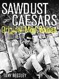 Sawdust Caesars; Original Mod Voices