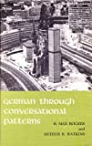 img - for German Through Conversational Patterns: For Classroom and Laboratory book / textbook / text book