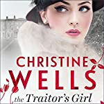 The Traitor's Girl | Christine Wells