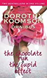 The Chocolate Run/The Cupid Effect Dorothy Koomson